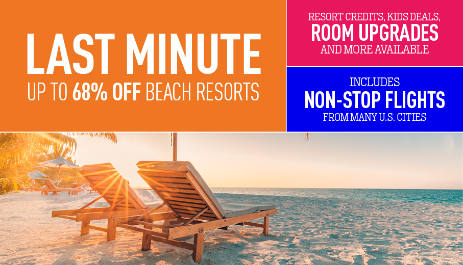 Last Minute Deals On All Inclusive Packages By Vacation Express