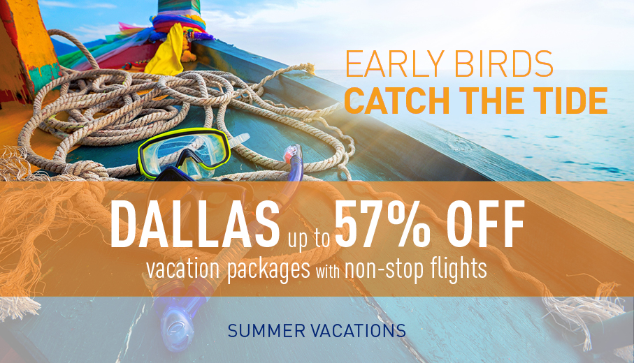 Dallas Early Booking Deals