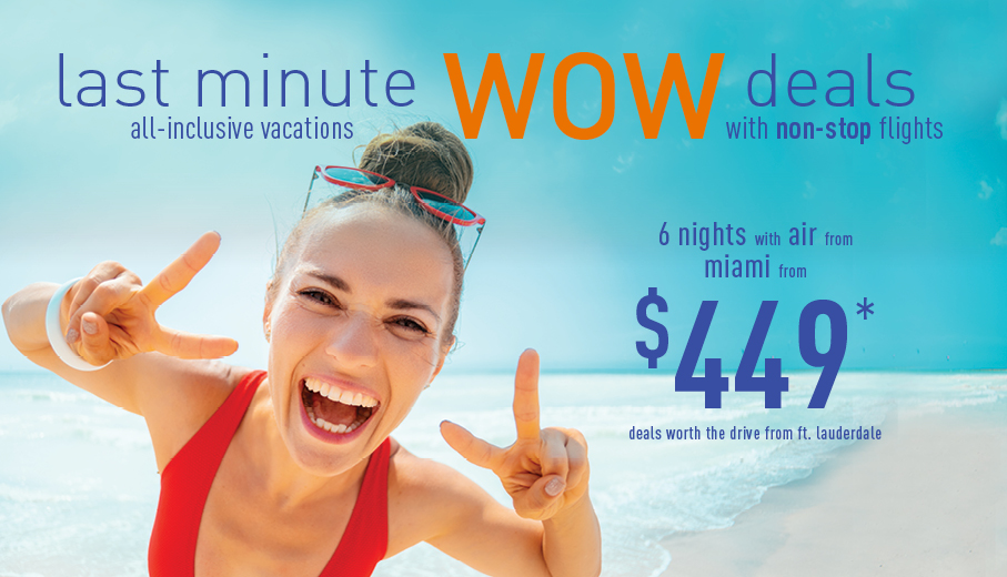 Last Minute Deals On All-Inclusive Packages From Ft