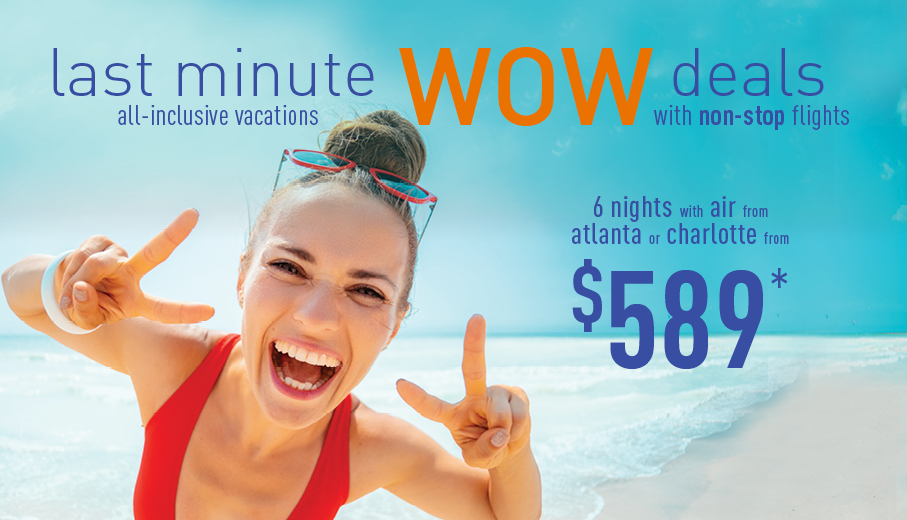 Last Minute Vacations >> Last Minute Deals On All Inclusive Packages From Atlanta And