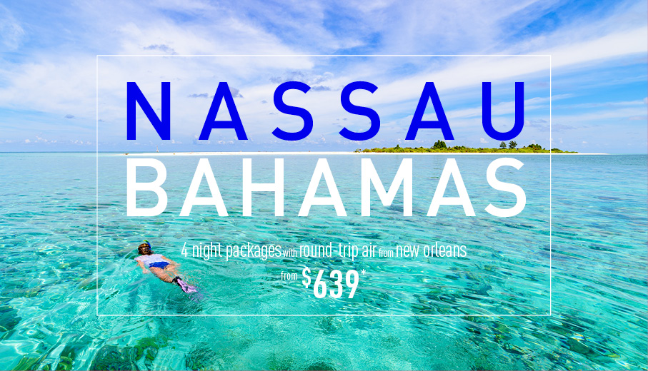 New Orleans to Nassau & Paradise Island Deals