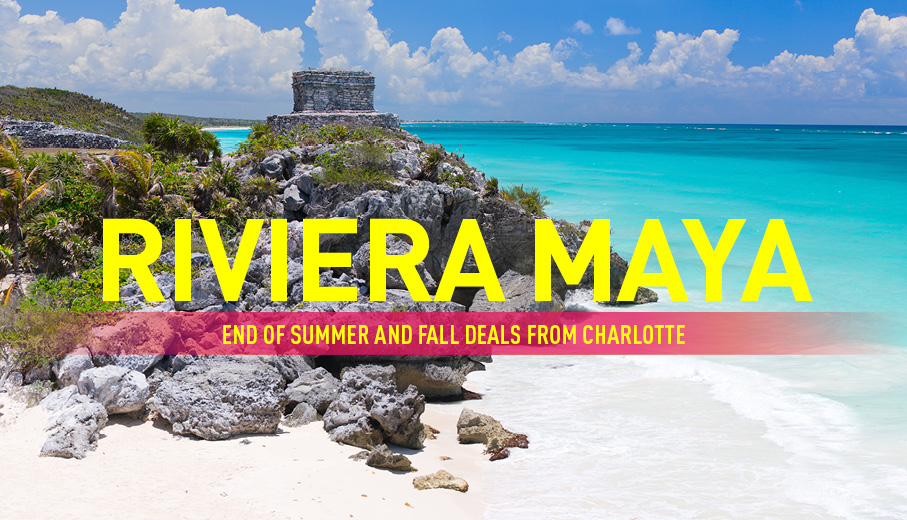 Charlotte to Riviera Maya Deals