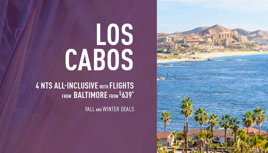 Baltimore to Los Cabos Deals