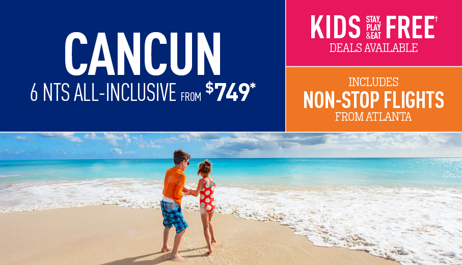 Atlanta To Cancun All Inclusive Vacation Packages The Best Deals From Vacation Express